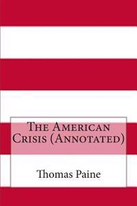 The American Crisis (Annotated)