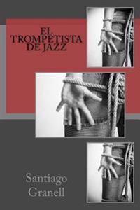 El Trompetista de Jazz