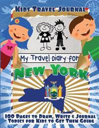 Kids Travel Journal: My Travel Diary for New York