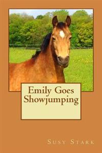 Emily Goes Showjumping