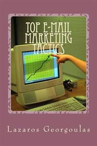 Top E-mail Marketing Tactics: Hot Tips for Any List
