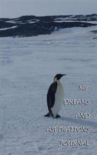 My Dreams and Aspirations Journal