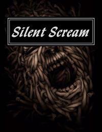 Silent Scream: 2014 Blood Reign Lit Anthology