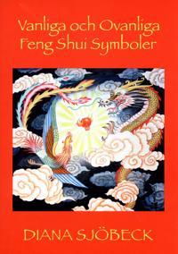 Vanliga och ovanliga feng shui symboler