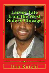 Larenz Tate from the West Side of Chicago: One of the Greatest Actors in Hollywood Now