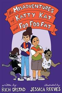 The Misadventures of Katty Kat and Foo Foo Fat