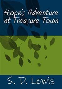 Hope's Adventure at Treasure Town: Hope's Adventure at Treasure Town