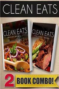 Mexican Recipes and Slow Cooker Recipes: 2 Book Combo