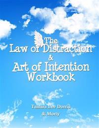 The Law of Distraction & Art of Intention Workbook