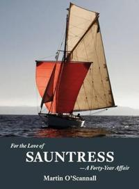 For the love of sauntress - a forty-year affair