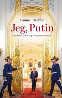 Jeg, Putin