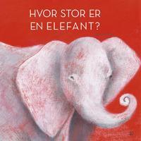 Hvor stor er en elefant?