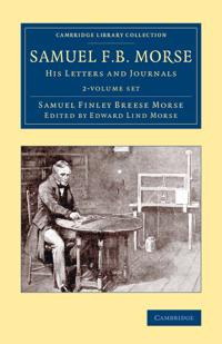 Samuel F. B. Morse 2 Volume Set