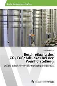 Beschreibung Des Co -Fussabdruckes Bei Der Weinherstellung