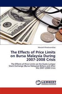 The Effects of Price Limits on Bursa Malaysia During 2007-2008 Crisis