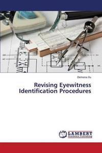 Revising Eyewitness Identification Procedures