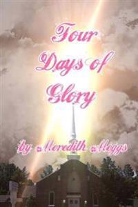 Four Days of Glory