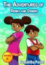 The Adventures of Penny & Dinero: Dinero Gets Down to Business: Dinero Gets Down to Business