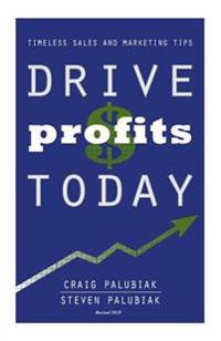 Drive Profits Today: Updated Version
