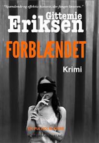 Forblaendet: En Pia Holm Krimi
