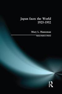 Japan Faces the World, 1925-1952