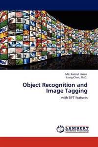 Object Recognition and Image Tagging