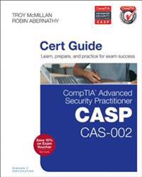 CompTIA Advanced Security Practitioner (CASP) CAS-002 Authorized Cert Guide