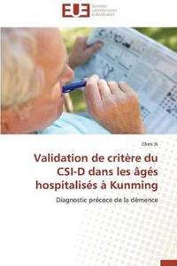 Validation de Crit�re Du Csi-D Dans Les �g�s Hospitalis�s � Kunming