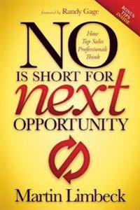 No Is Short for Next Opportunity