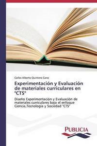 Experimentacion y Evaluacion de Materiales Curriculares En Cts