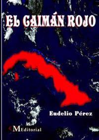 EL Caiman Rojo