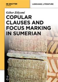 Copular Clauses and Focus Marking in Sumerian