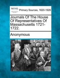 Journals of the House of Representatives of Massachusetts 1721-1722.
