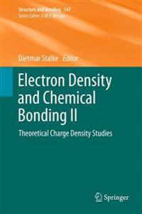 Electron Density and Chemical Bonding II