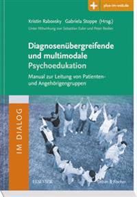 Diagnosenübergreifende und multimodale Psychoedukation