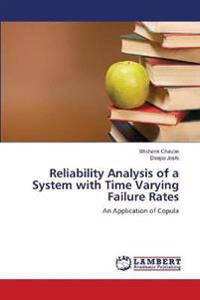 Reliability Analysis of a System with Time Varying Failure Rates