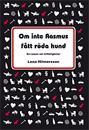 Om inte Rasmus fått röda hund : en roman om tillfälligheter