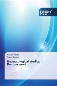 Haematological Studies in Bombyx Mori