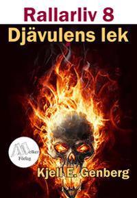 Rallarliv - Del 8 - Djävulens lek