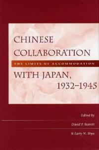 Chinese Collaboration With Japan, 1932-1945