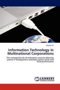 Information Technology in Multinational Corporations