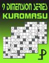 9 Dimension Series: Kuromasu