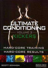 Ultimate Conditioning Volume 3: Kickers