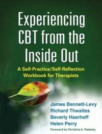 Experiencing CBT from the Inside Out