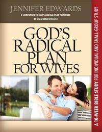 God's Radical Plan for Wives Companion Bible Study