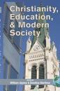 Christianity, Education and Modern Society (Hc)