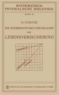Die Mathematischen Grundlagen Der Lebensversicherung
