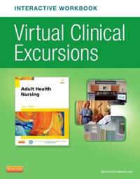 Adult Health Nursing Virtual Clinical Excursions