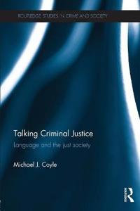 Talking Criminal Justice