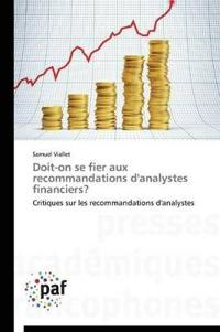 Doit-On Se Fier Aux Recommandations d'Analystes Financiers?